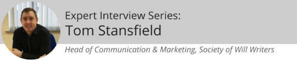 Expert Interview Series: Tom Stansfield of The Society on Protecting Your Assets in Your Will